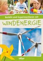 """Cover """"Basteln und Experimentieren mit Windenergie"""""""