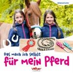 """Cover """"Das mach ich selbst für mein Pferd"""""""