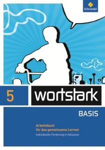 wortstark 5 Arbeitsbuch für das gemeinsame Lernen