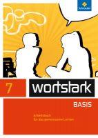 wortstark 7 Arbeitsbuch für das gemeinsame Lernen