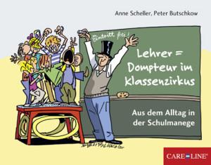 """Cover """"Lehrer = Dompteur im Klassenzirkus"""""""