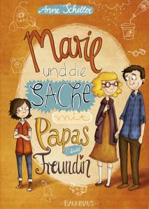 """""""Marie und die Sache mit Papas neuer Freundin"""" Cover"""