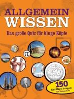 """Cover """"Allgemeinwissen - Das große Quiz für kluge Köpfe"""""""