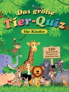 """Cover """"Das große Tier-Quiz für Kinder"""""""