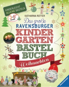 Das große Ravensburger Kindergartenbastelbuch Weihnachten